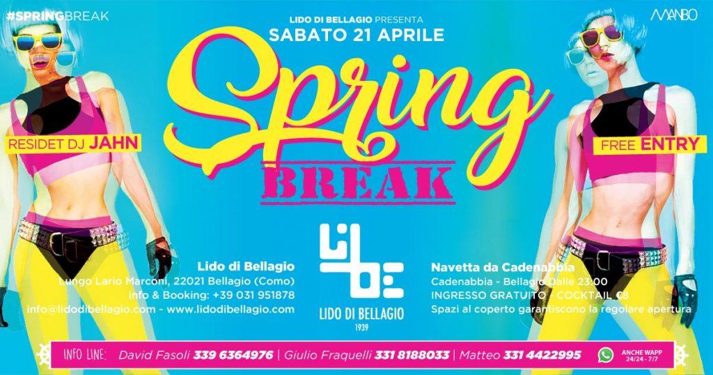 sabato 21 Aprile - Spring Break