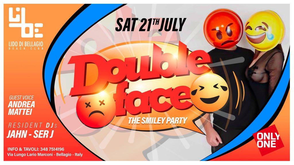 Sabato 21 Luglio - Double Face