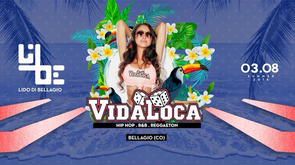 Venerdì 3 Agosto - VidaLoca