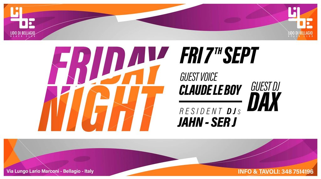 Venerdì 7 settembre - Friday Night